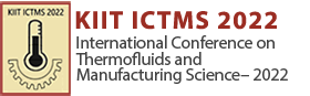 International Conference on Thermofluids and Manufacturing Science – 2022